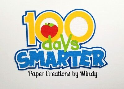 CRAFTECAFE MINDY 100 day of SCHOOL DIECUT  premade paper piecing scrapbook title - 100 Day Of School