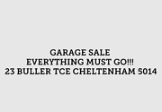 Huge garage sale  Cheltenham Charles Sturt Area Preview