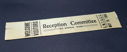 May 1908 Welcome Visitors Reception Committee Big Springs Texas TX CWTACC Ribbon