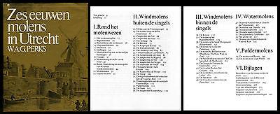 Zes eeuwen molens in Utrecht W.A.G. Perks  Mühlengeschichte Mühlen Müller