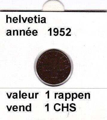 S 2 ) pieces suisse de 1 rappen  de 1952   voir description