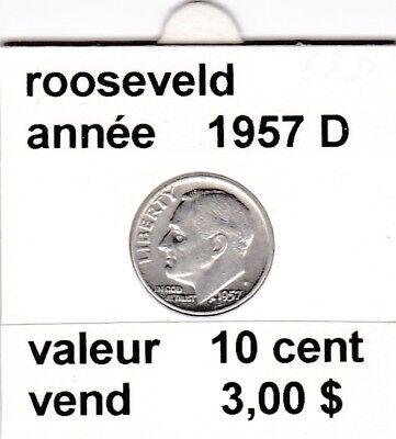 e 3 )pieces de 10 cent  1957  D  rooseveld  argent    voir description