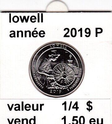 e1 )pieces de 25 cent  2019 P   lowell