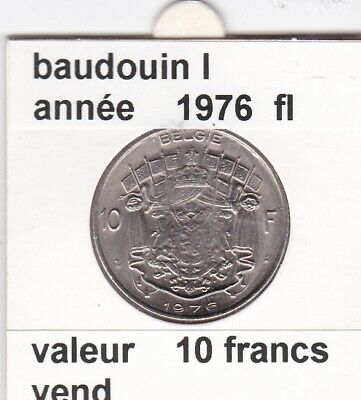 FB 2 )pieces de 10 francs de baudouin I 1976 belgie