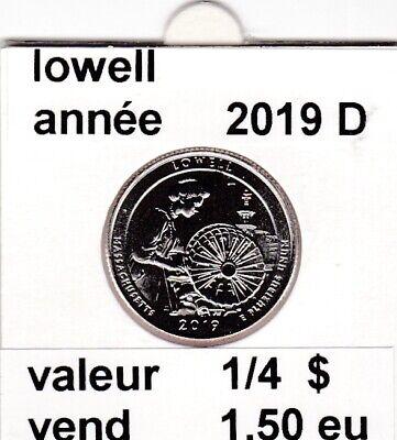 e1 )pieces de 25 cent  2019 D   lowell    voir description
