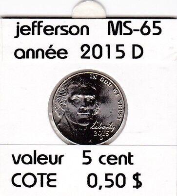 e2 )pieces de 5 cent  2015 D   jefferson
