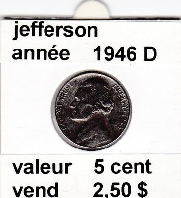 e 3)pieces de 5 cent jefferson 1946 D &