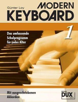 Loy: MODERN KEYBOARD 1 Keyboardschule Lehrbuch NEUAUFLAGE! (DUX 1011)