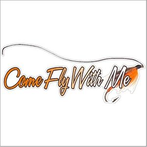 Come fly with me fly fishing decal fisherman car stickers for Fishing stickers for trucks