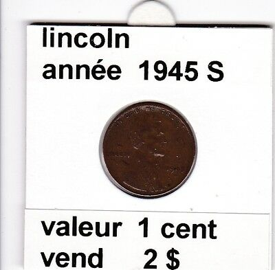 e3 )pieces de 1 cent lincoln  1945 S   voir description