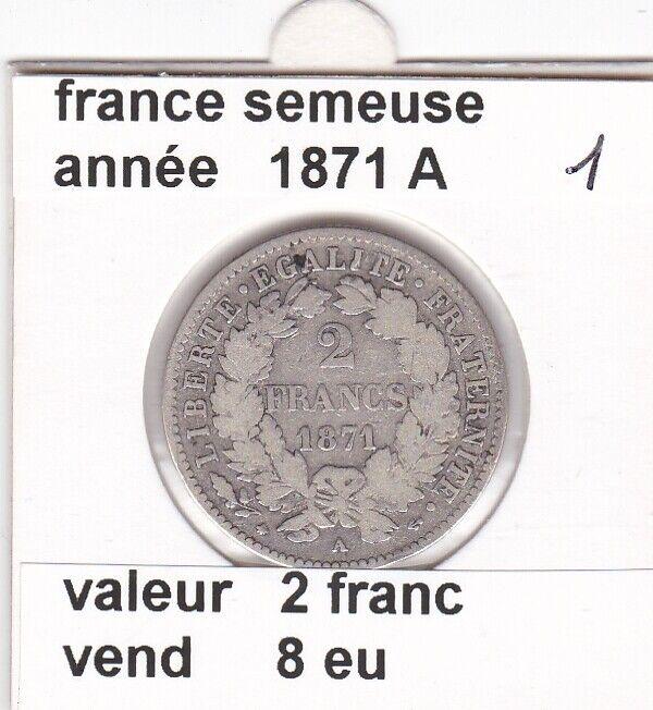 BF 3 )pieces de 2 franc  france  1871 A