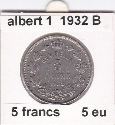 FB 1 )pieces de albert I  5 franc 1932 belgie  ( B )