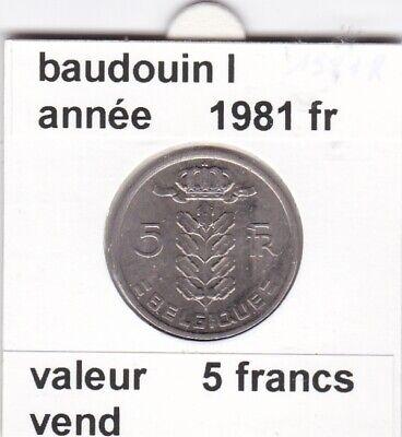 BF 2 )pieces de 5 francs baudouin I 1981 belgique