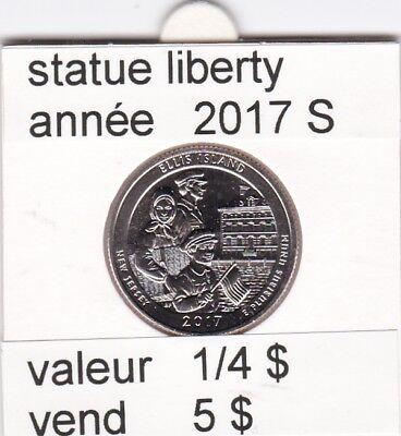 e1 )pieces de 1/4 dollar de statue liberty 2017  S