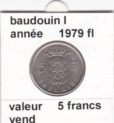BF 2 )pieces de 5 francs baudouin I 1979 belgie