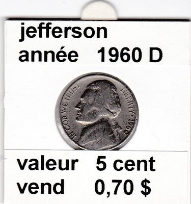 e3 )pieces de 5 cent jefferson  1960  D  voir description