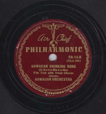 Hawaiian Orchestra 78rpm Air Chief Philharmonic Hawaiian Drinking Song/War Song