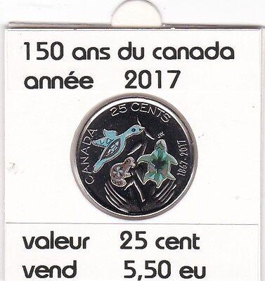 C1 ) pieces de 25 cent ( 150 ans du canada color ) 2017 dur a trouvez