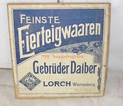 altes Holzschild Eierteigwaren Gebrüder Daiber  Lorch Württemberg
