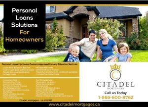PERSONAL LOANS FOR HOME OWNERS!!!!