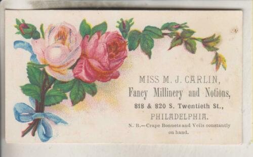 VINTAGE ADVERTISING CARD - MISS M.J. CARLIN - FANCY MILLINERY - PHILADELPHIA PA