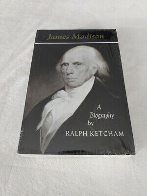 James Madison : A Biography, Paperback by Ralph Ketcham