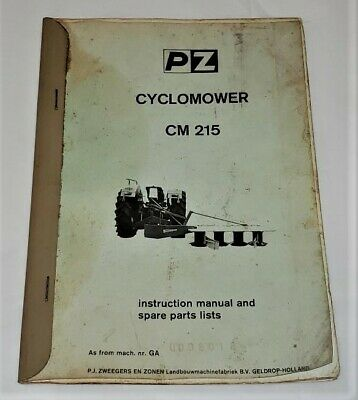 Pz Cyclomower Cm 215 Rotary Disc Hay Cutter Instruction Manual And Parts Lists