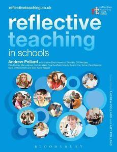 Reflective Teaching in Schools by Kristine Black-Hawkins, Professor Andrew Poll…