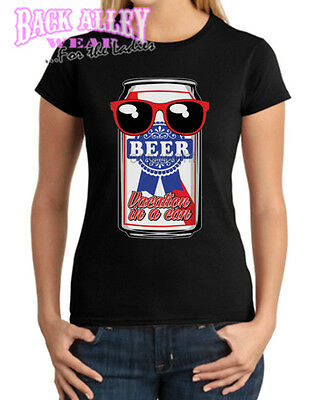 BEER - Vacation in a Can T SHIRT Ladies JUNIORS ~ College Drinking ~ PARTY GIRL ()
