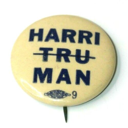 W. Averell Harriman is No Truman Anti Campaign Button Political Pinback 1.25""