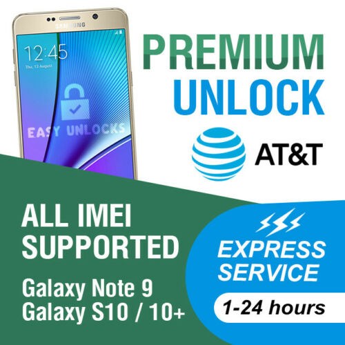 AT&T PREMIUM UNLOCK CODE SERVICE FOR AT&T SAMSUNG GALAXY S10 S10+ S10e NOTE 9 S9
