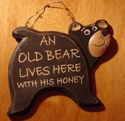 Cabin Life - Black Wood Cabin Wall Sign Home Decor AN OLD BEAR LIVES HERE WITH HIS HONEY