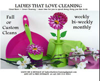<<<<LADIES LOVE CLEANING>>>>>Kawarthas and surrounding area