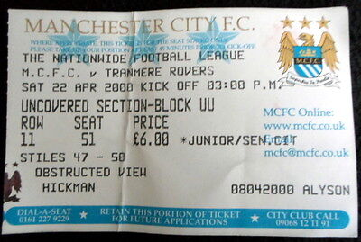 Manchester City v  Tranmere Rovers  22-4-2000  ticket stubs