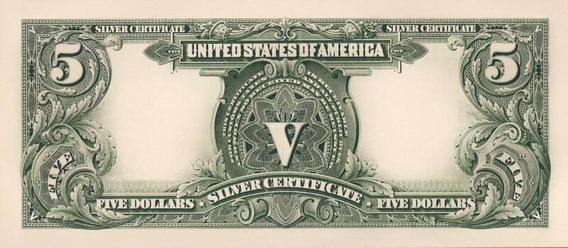 Proof Print by the BEP - Back of 1899 Five Dollar Silver Certificate