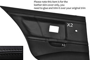 BLACK-LEATHER-2X-REAR-DOOR-CARD-SKIN-COVERS-FITS-BMW-E36-SALOON-SEDAN-1991-1998