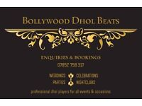 Dhol Players for all events - weddings - festivals - charities
