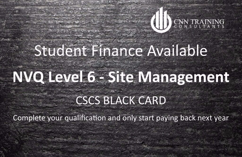 CSCS Black Card NVQ 6 - Site Management - Student Funding now available