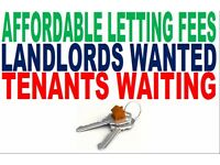 Affordable Letting Fees London - Landlords Wanted! Tenants Waiting!