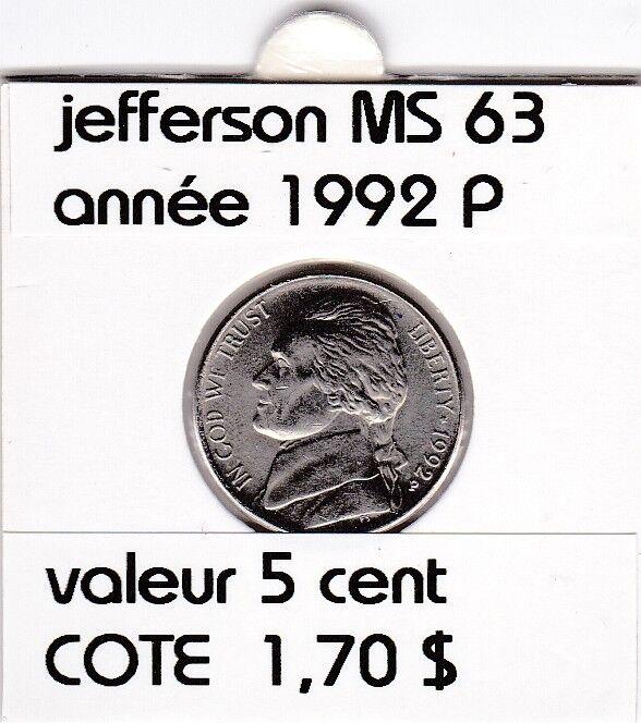 e 3 )pieces de 5 cent jefferson  1992 P    voir description
