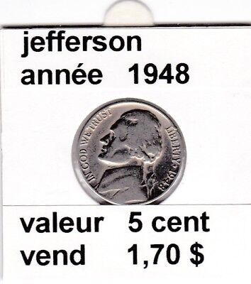 e3 )pieces de 5 cent jefferson  1948   voir description