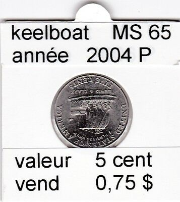 e3 )pieces de 5 cent 2004 P  keelboat