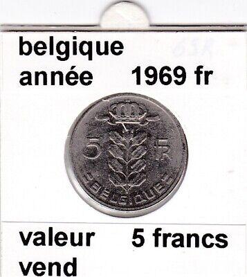 BF 2 )pieces de 5 francs baudouin I 1969 belgique