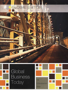 Global Business Today by Krishna Udayasankar, Chow-Hou Wee, Charles W. L....