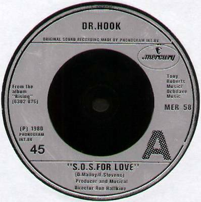 "DR HOOK ~ S.O.S. FOR LOVE / 99 AND ME ~ 1980 UK 7"" SINGLE ~ MERCURY MER 58"