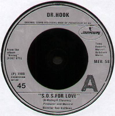 """DR HOOK ~ S.O.S. FOR LOVE / 99 AND ME ~ 1980 UK 7"""" SINGLE ~ MERCURY MER 58"""