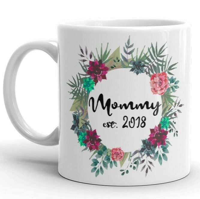 Mommy est. 2019/2018/2017 Floral Coffee Mug Mommy To Be New