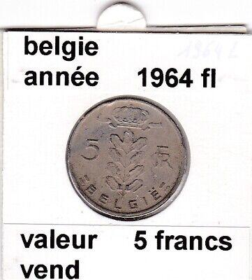 BF 2 )pieces de 5 francs baudouin I 1964 belgie
