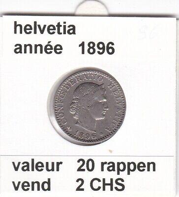 S 1 ) pieces suisse de 20 rappen   1896   voir description