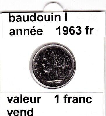 BF 3 )pieces de 1 francs  baudoui 1   1963  belgique  voir descrition